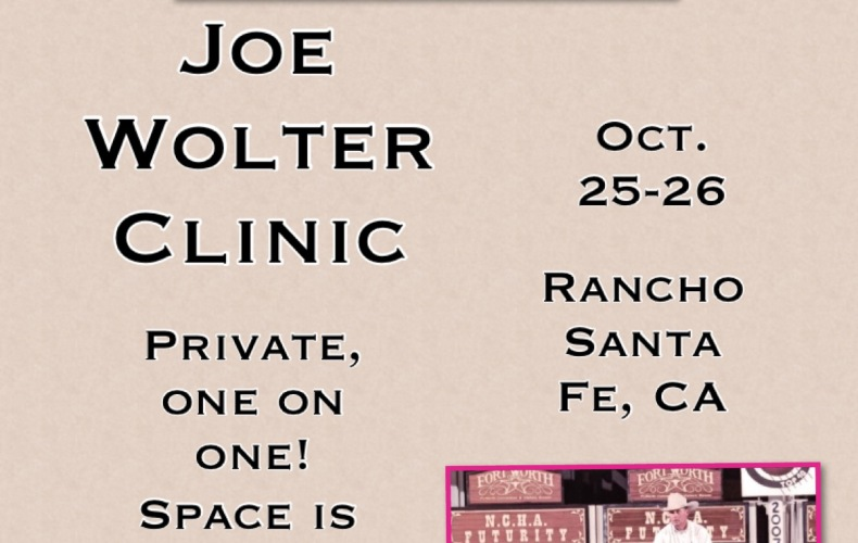 October 25th & 26th: Joe Wolter Horsemanship Clinic (Hosted by Debbie Rocha)